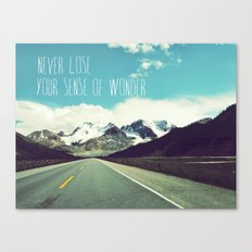 never lose your sense of wonder Canvas Print