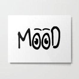 Mood #1 Metal Print