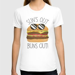 Sun's Out Buns Out! T-shirt
