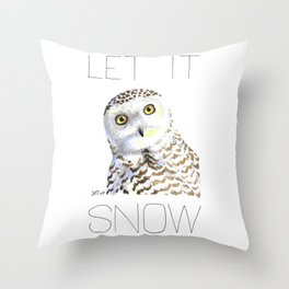 Let It Snow (Snowy Owl) Throw Pillow