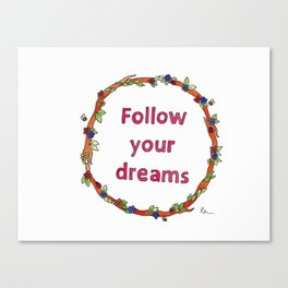 Follow Your Dreams Watercolour  Canvas Print