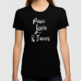 Taco Peace Love and Tacos Taco Night T-shirt