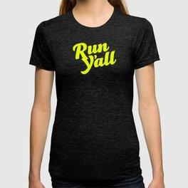 Run Yall (yellow) T-shirt