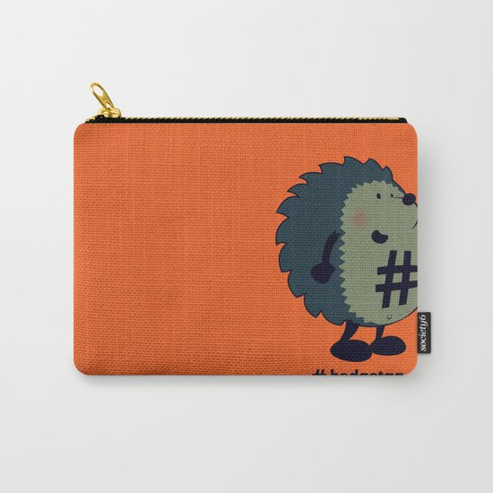 Don't forget the hedgetag! Carry-All Pouch