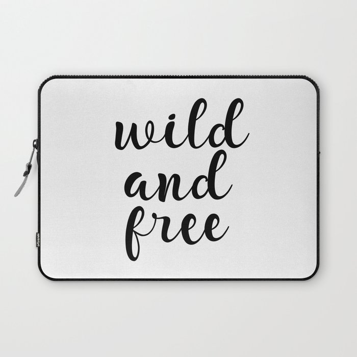 graphic about Free Quote Printable named Wild And Totally free, Inspirational Estimate, Motivational Estimate, Typography Quotation, Printable Wall Artwork, Reward Laptop or computer Sleeve as a result of artbynikola