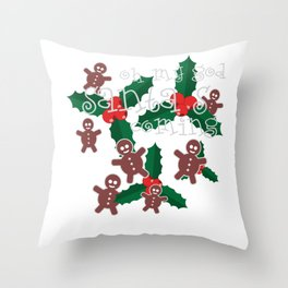 oh my god..santa's is coming Throw Pillow