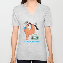 Let's Party Eventually - Funny Sloth Unisex V-Neck