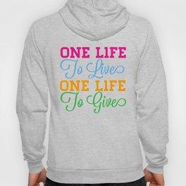 One Life Hoody