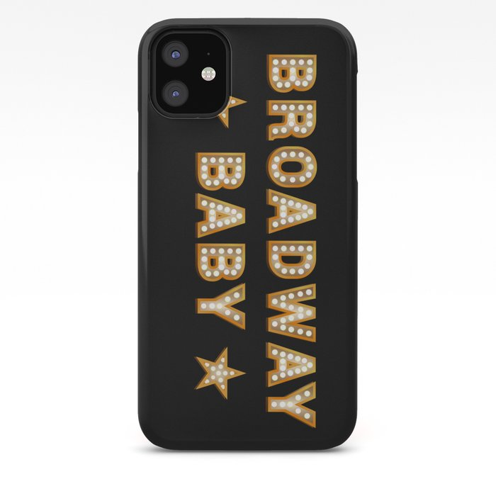 broadway baby iphone case