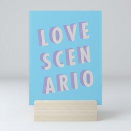 Love Scenario - Typography Mini Art Print
