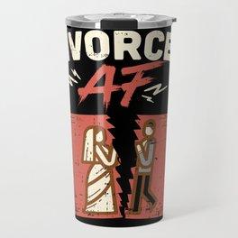 Divorced AF Travel Mug