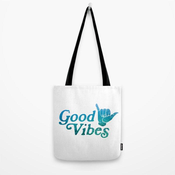 Good Vibes Shaka Tote Bag