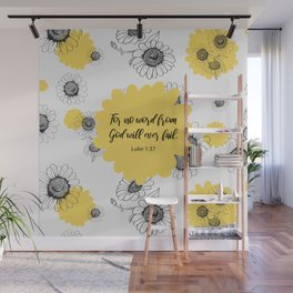 For no word from God will ever fail, Luke 1:37, Bible Verse Wall Mural
