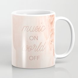 Music On, World Off Coffee Mug