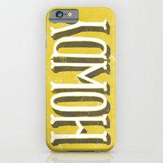 Howdy! iPhone 6s Slim Case