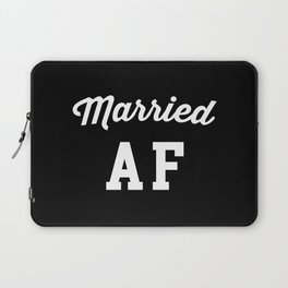 Married AF Funny Quote Laptop Sleeve
