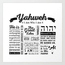 YAHWEH - I AM Who I Am - Names of God Art Print