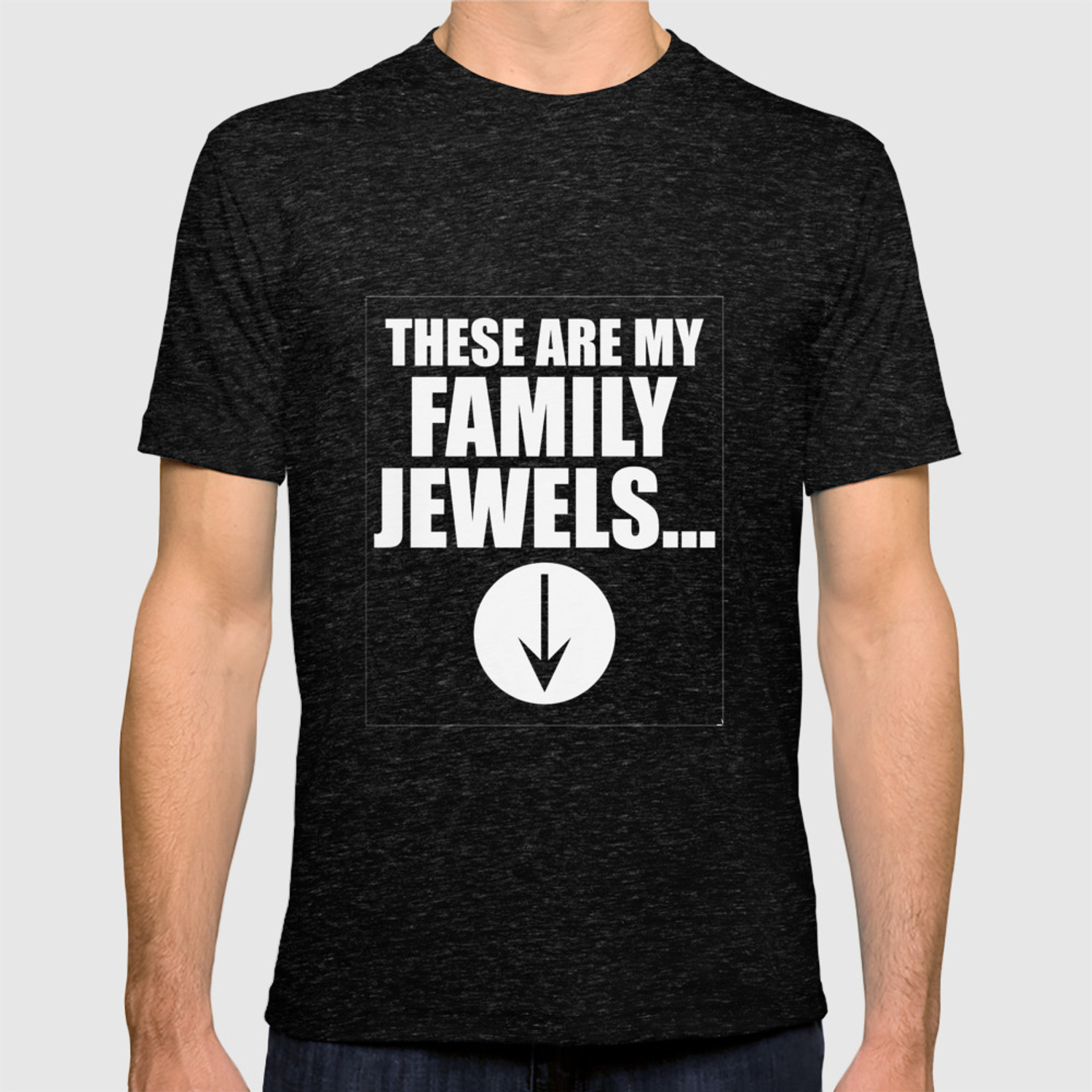 a71cdef4 These are My Family Jewels Inappropriate T-Shirt T-shirt by thewrightsales  | Society6