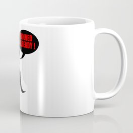 Evolved already Coffee Mug