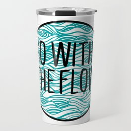 Go With The Flow Waves Travel Mug