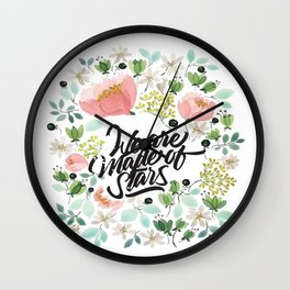 We Are Made Of Stars Wall Clock