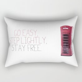 Go Easy, Step Lightly, Stay Free. Rectangular Pillow