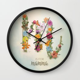 "Floral Monogram M - ""M is for mamma"" - Mother's Day gifts Wall Clock"