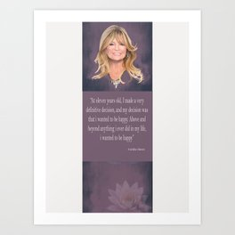 Goldie Hawn Quote Art Print