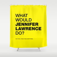 jennifer lawrence Shower Curtains featuring What would Jennifer Lawrence do? by Celebgate