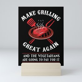 Make Grilling Great Again - gifts for bbq pit master Mini Art Print