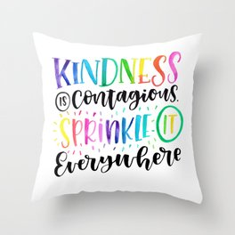 Kindness is Contagious - Rainbow Hand Lettered Quote Throw Pillow