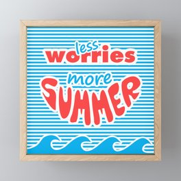 Less Worries, More Summer, With Waves Framed Mini Art Print