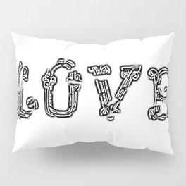 Love Breaking Through Pillow Sham
