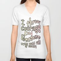courage V-neck T-shirts featuring Courage by Wired Circuit