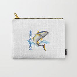 Going Catching, Going Tuna Fishing Carry-All Pouch
