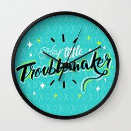 Hey little Troublemaker Wall Clock