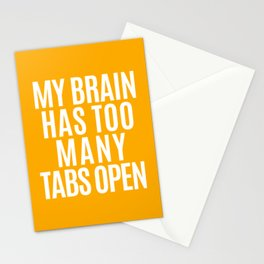 My Brain Has Too Many Tabs Open (Orange) Stationery Cards