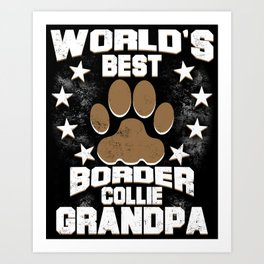 World's Best Border Collie Grandpa Art Print