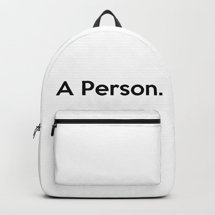 A Person. Backpack