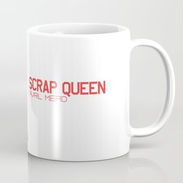 Avril Mead The Scrap Queen Coffee Mug