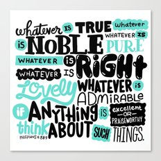 true noble right lovely admirable Canvas Print