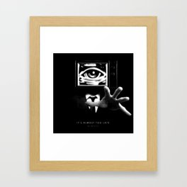 It's almost too late. Almost. Framed Art Print