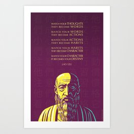 Lao Tzu Inspirational Quote: Watch your thoughts Art Print