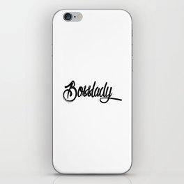 Bosslady iPhone Skin