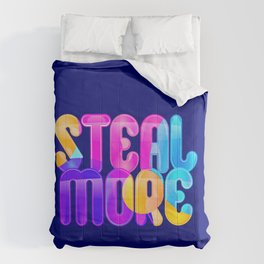 Steal More Comforters