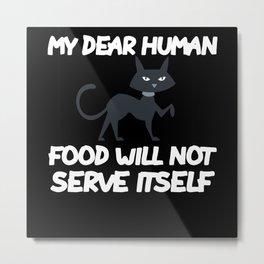 Arrogant Cat Funny Metal Print