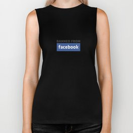 banned from facebook Biker Tank