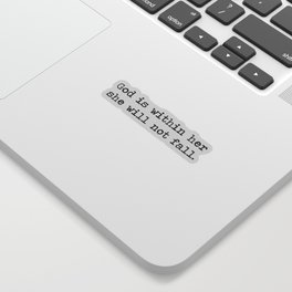 Christian Quote - God is Within Her She Will Not Fall Sticker