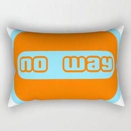 no way Rectangular Pillow