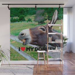 I Love My Donkey Funny Mule Farm Animal Wall Mural